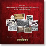"""UDC's Coffee Table Book - """"160 Years of Scholarship and Achievement in the Nations's Capital"""""""